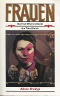 Frauen German Women Recall the Third Reich