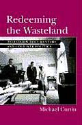 Redeeming the Wasteland Television Documentary & Cold War Politics