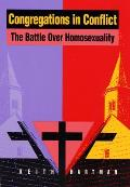 Congregations in Conflict: The Battle Over Homosexuality in Nine Churches Cover