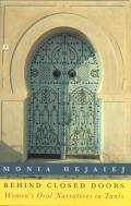 Behind Closed Doors: Women's Oral Narratives in Tunis