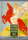 Defining Russian Graphic Arts:...