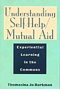 Understanding Self Help Mutual Aid Experiential Learning in the Commons
