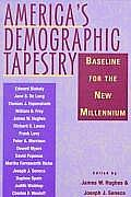 Americas Demographic Tapestry Baseline for the New Millennium