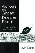 Across the Great Border Fault The Naturalist Myth in America