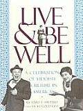 Live & Be Well A Celebration of Yiddish Culture in America