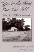 'You're the First One I've Told': New Faces of HIV in the South