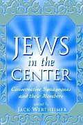 Jews in the Center: Conservative Synagogues and Their Members Cover