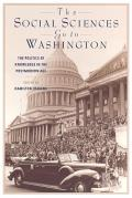 The Social Sciences Go to Washington: The Politics of Knowledge in the Postmodern Age
