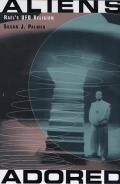 Aliens Adored : Rael's Ufo Religion (04 Edition)