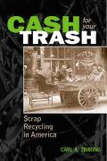 Cash for Your Trash: Scrap Recycling in America Cover