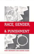 Race, Gender and Punishment: From Colonialism to the War on Terror (Critical Issues in Crime and Society) Cover
