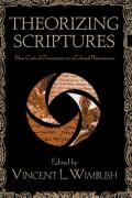 Theorizing Scriptures: New Critical Orientations to a Cultural Phenomenon