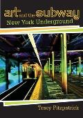 Art and the Subway: New York Underground