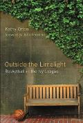 Outside the Limelight: Basketball in the Ivy League Cover