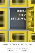 Schools Under Surveillance