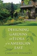 Designing Gardens with Flora of the American East Cover
