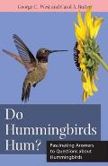 Do Hummingbirds Hum?: Fascinating Answers to Questions about Hummingbirds (Animal Q & A)
