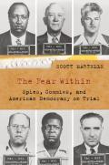 The Fear Within: Spies, Commies, and American Democracy on Trial