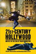 21st-Century Hollywood: Movies in the Era of Transformation