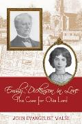 Emily Dickinson in Love The Case for Otis Lord