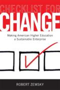 Checklist for Change Making American Higher Education a Sustainable Enterprise