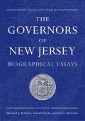 The Governors of New Jersey: Biographical Essays