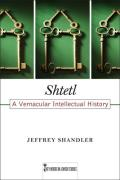 Key Words in Jewish Studies #04: Shtetl: A Vernacular Intellectual History