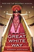 Great White Way Race & The Broadway Musical