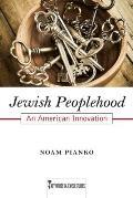 Jewish Peoplehood: An American Innovation (Key Words in Jewish Studies)
