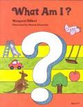 What Am I (Modern Curriculum Press Beginning to Read Series)
