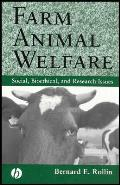 Farm Animal Welfare : Social, Bioethical, and Research Issues (95 Edition)