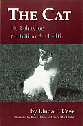 Cat : Its Behavior, Nutrition and Health (03 Edition)
