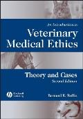 Introduction to Veterinary Medical Ethics Theory & Cases
