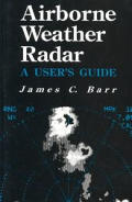 Airborne Weather Radar A Users Guide
