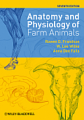 Anatomy and Physiology of Farm Animals (7TH 10 Edition)