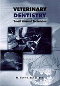 Veterinary Dentistry for Small Animal Technician (00 Edition)
