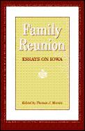 Family Reunion: Essays on Iowa