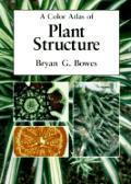Color Atlas Of Plant Structure