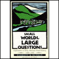 Small Worlds, Large Questions: Explorations in Early American Social History, 1600-1850