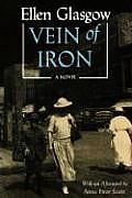 Vein of Iron. Afterword by Anne Firor Scott