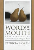 Word Of Mouth Body Language In Katherine Mansfield & Virginia Woolf