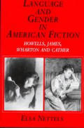 Language & Gender In American Fiction