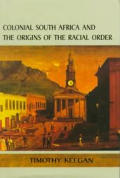 Colonial South Africa & The Origins Of