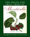 Fruits & Fruit Trees Of Monticello