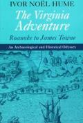 The Virginia Adventure: Roanoke to James Towne