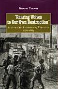 Rearing Wolves to Our Own Destruction Slavery in Richmond Virginia 1782 1865