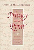 Privacy and Print: Reading and Writing in Seventeenth-Century England