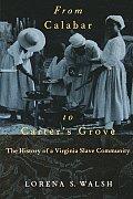 From Calabar to Carter's Grove