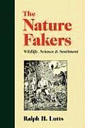 Nature Fakers Wildlife Science & Sentime