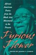 Furious Flower : African American Poetry From the Black Arts Movement To the Present (04 Edition)